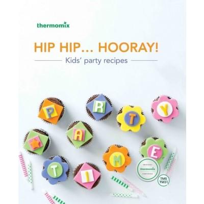 Thermomix Hip Hip Hooray Cookbook TM5/TM6