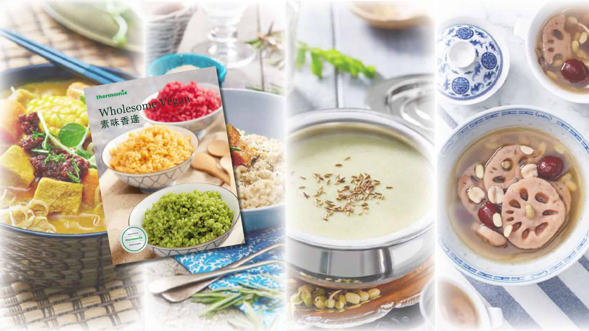 PURCHASE NOW! THERMOMIX® WHOLESOME VEGAN!